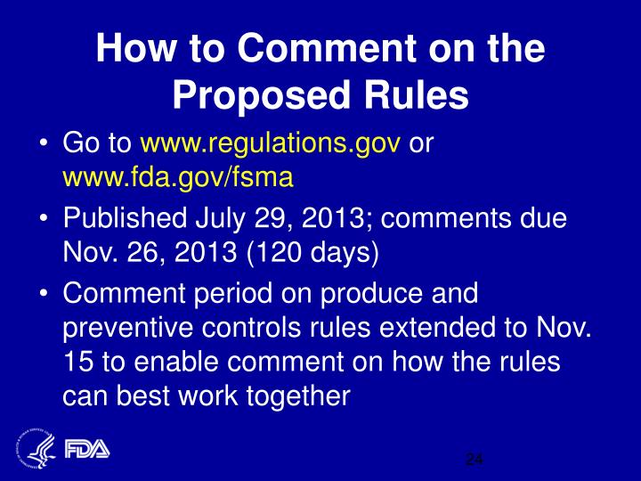 How to Comment on the Proposed Rules