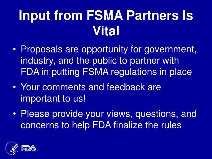 Input from FSMA Partners Is Vital