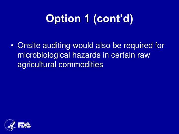 Option 1 (cont'd)