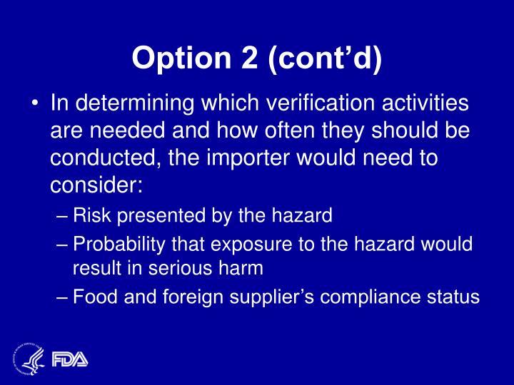 Option 2 (cont'd)