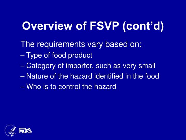 Overview of FSVP (cont'd)