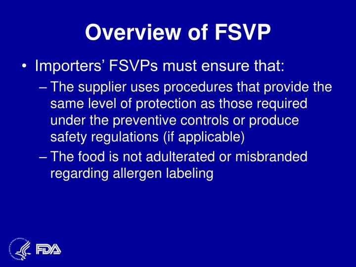Overview of FSVP