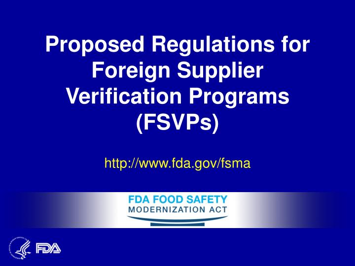 Proposed regulations for foreign supplier verification programs fsvps