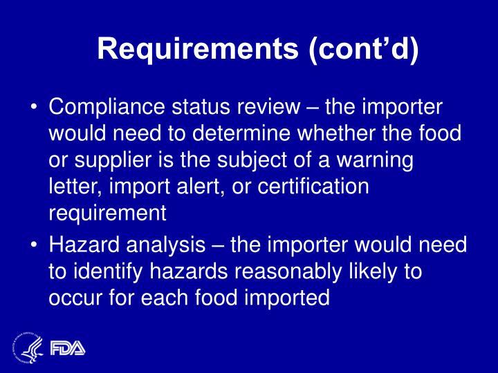 Requirements (cont'd)