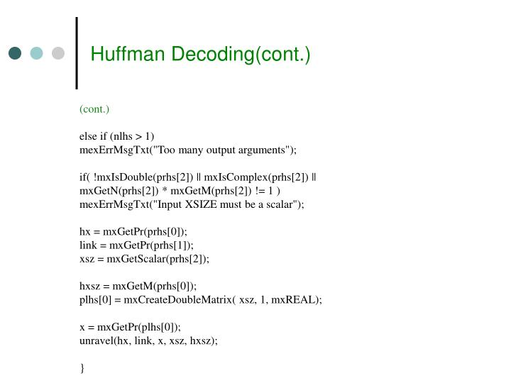 Huffman Decoding(cont.)