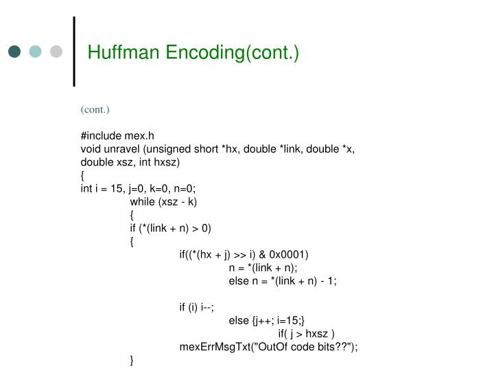Huffman Encoding(cont.)