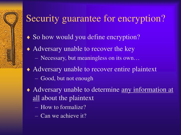 Security guarantee for encryption?