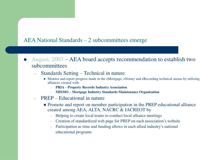 AEA National Standards – 2 subcommittees emerge