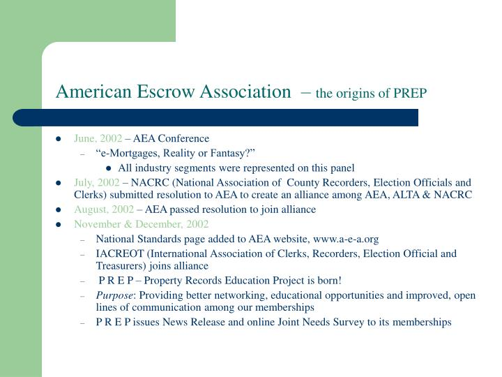 American escrow association the origins of prep