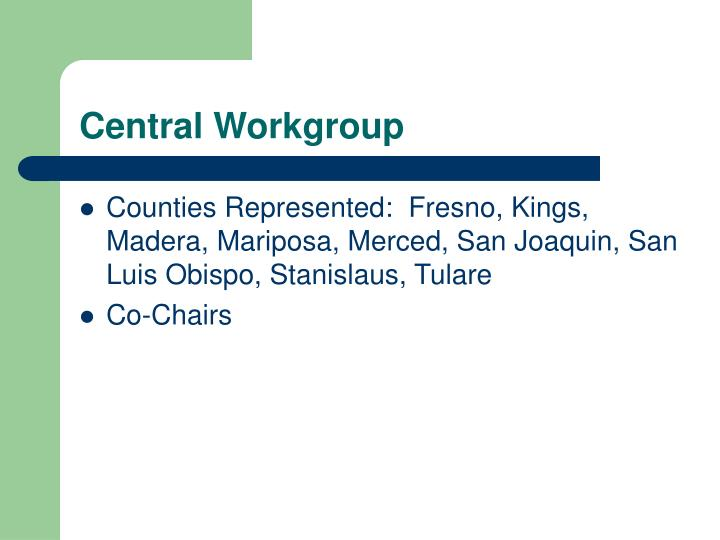 Central Workgroup