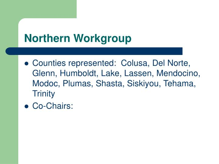 Northern Workgroup