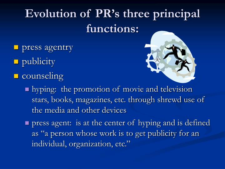 Evolution of pr s three principal functions