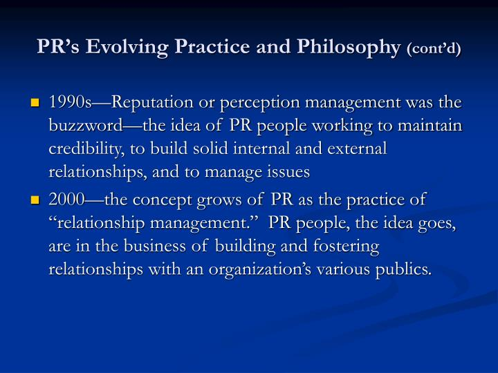 PR's Evolving Practice and Philosophy
