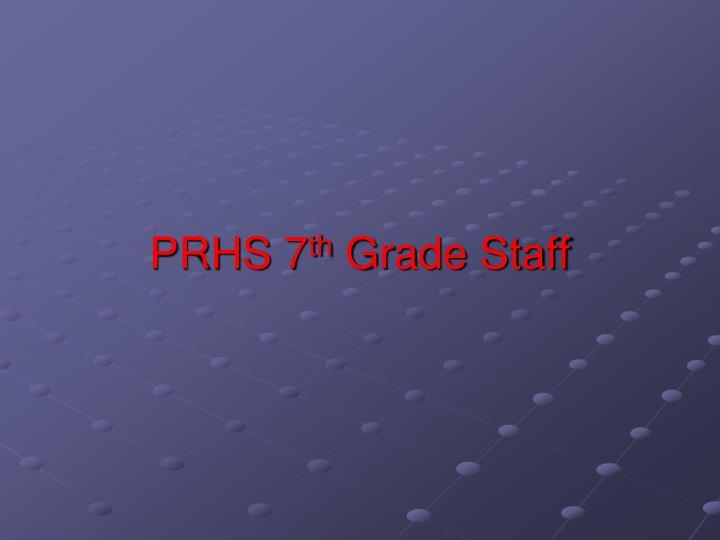 PRHS 7
