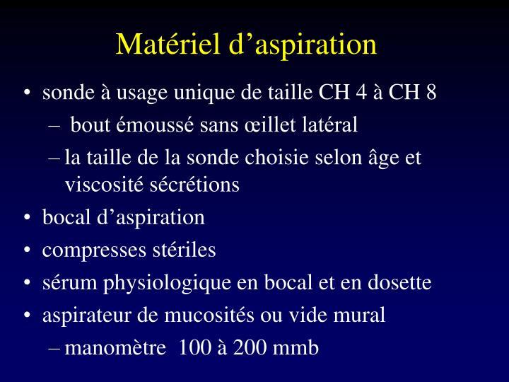 Matérield'aspiration