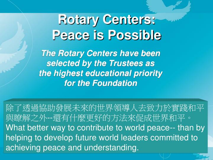 Rotary Centers:
