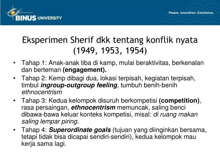 Eksperimen Sherif dkk tentang konflik nyata (1949, 1953, 1954)