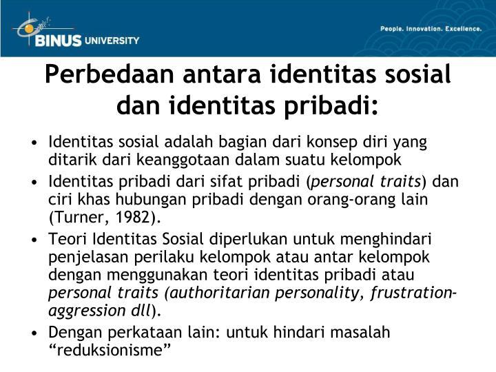 Perbedaan antara identitas sosial dan identitas pribadi: