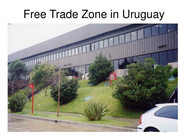 Free Trade Zone in Uruguay