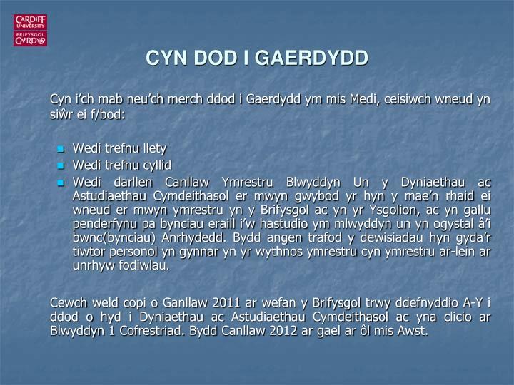 CYN DOD I GAERDYDD