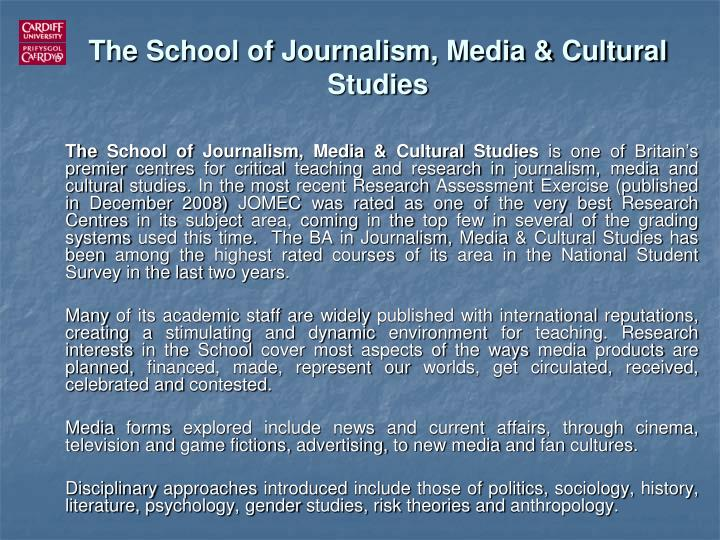 The School of Journalism, Media & Cultural Studies