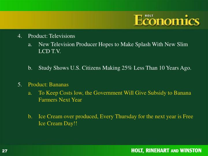 4.	Product: Televisions
