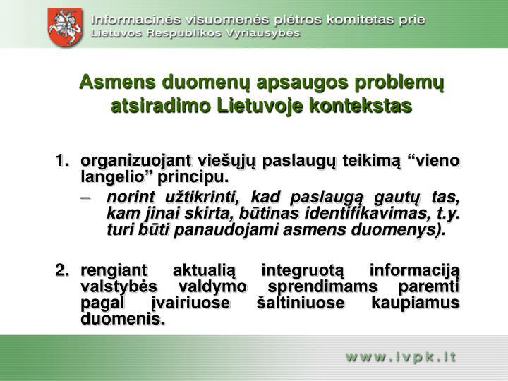 Asmens duomenų apsaugos problemų atsiradimo Lietuvoje kontekstas