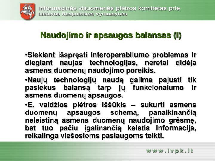 Naudojimo ir apsaugos balansas (I)