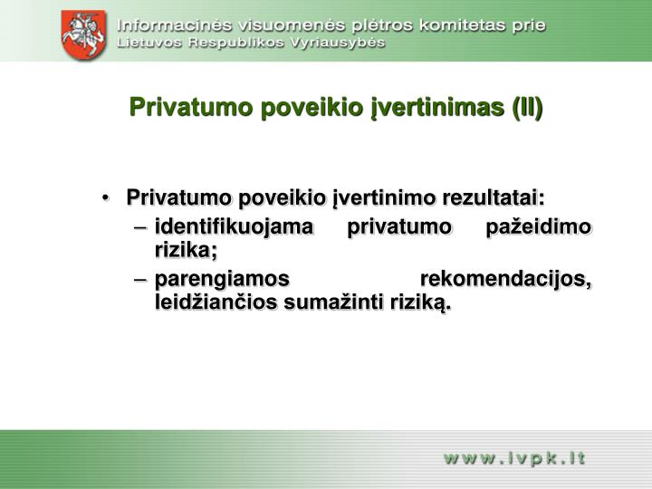 Privatumo poveikio įvertinimas (II)