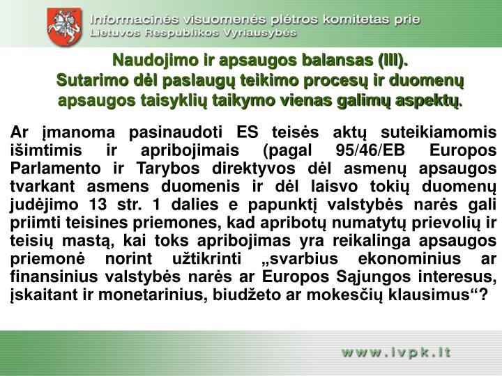 Naudojimo ir apsaugos balansas (III).