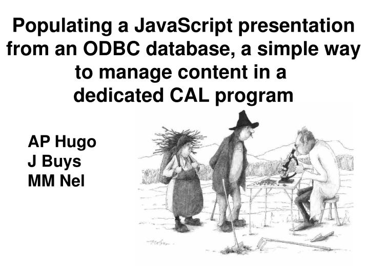 Populating a JavaScript presentation