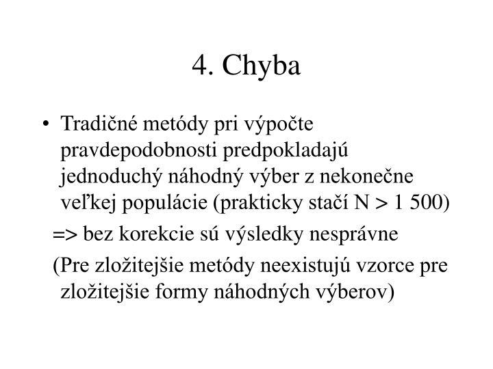 4. Chyba