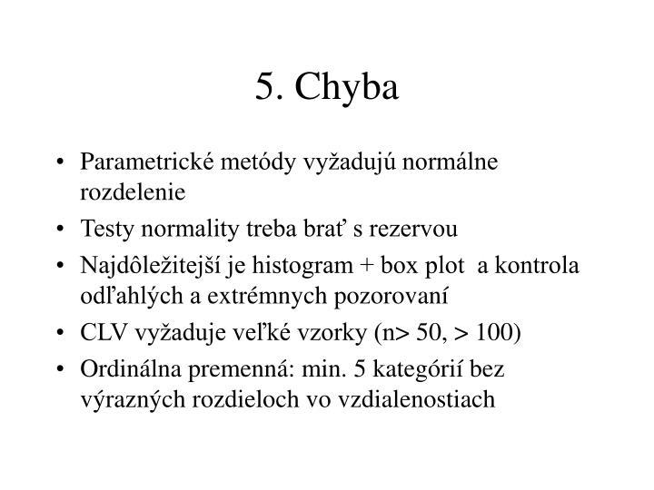 5. Chyba