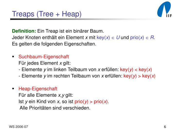 Treaps (Tree + Heap)