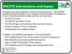 dwcpd interventions and impact1