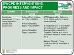 dwcpd interventions progress and impact