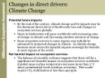 changes in direct drivers climate change1
