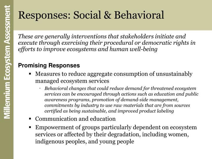Responses: Social & Behavioral