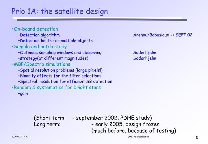 Prio 1A: the satellite design