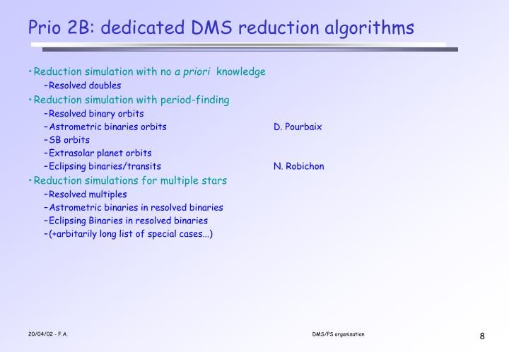 Prio 2B: dedicated DMS reduction algorithms
