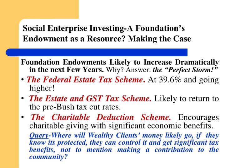 Social Enterprise Investing-A Foundation's Endowment as a Resource? Making the Case