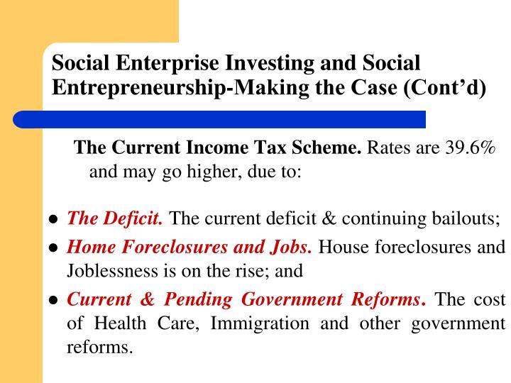 Social Enterprise Investing and Social Entrepreneurship-Making the Case (Cont'd)
