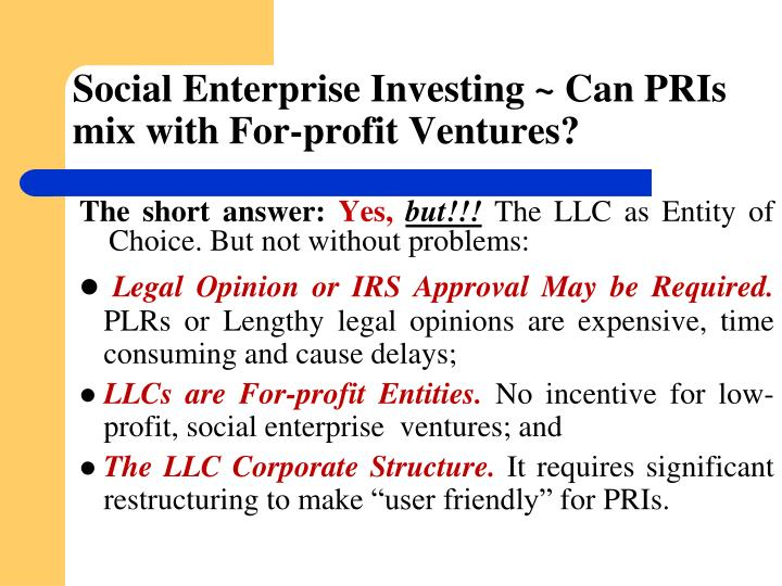 Social Enterprise Investing ~ Can PRIs mix with For-profit Ventures?