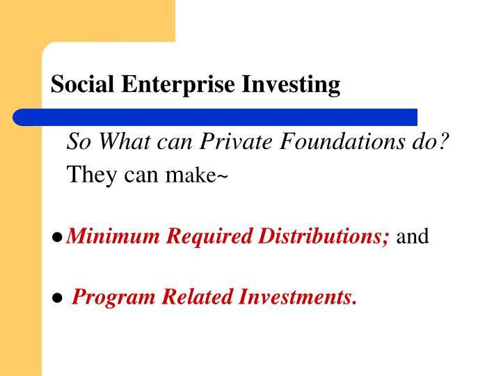 Social Enterprise Investing