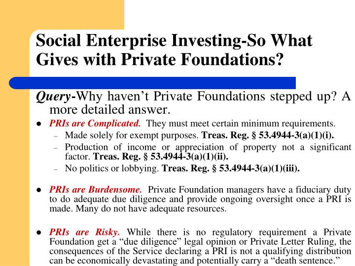 Social Enterprise Investing-So What Gives with Private Foundations?
