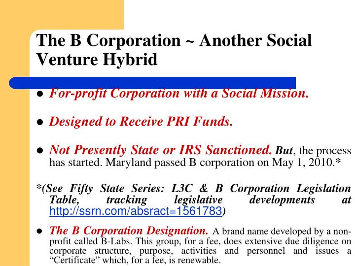 The B Corporation ~ Another Social Venture Hybrid