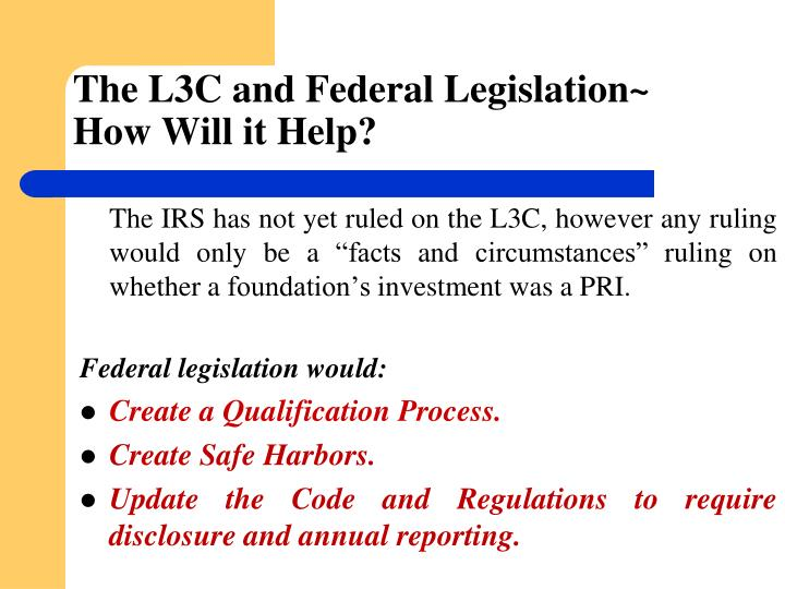 The L3C and Federal Legislation~
