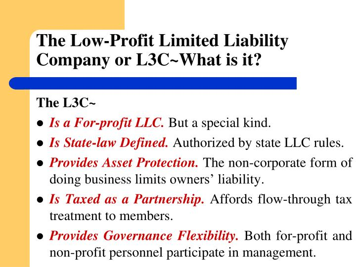 The Low-Profit Limited Liability Company or L3C~What is it?
