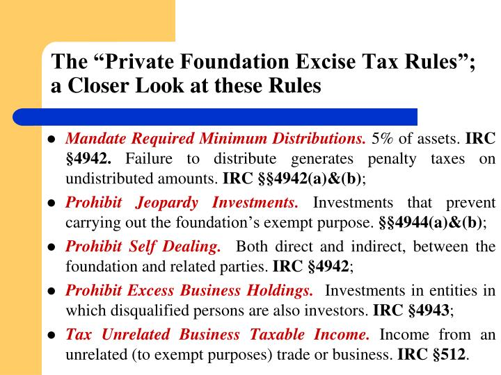 "The ""Private Foundation Excise Tax Rules""; a Closer Look at"