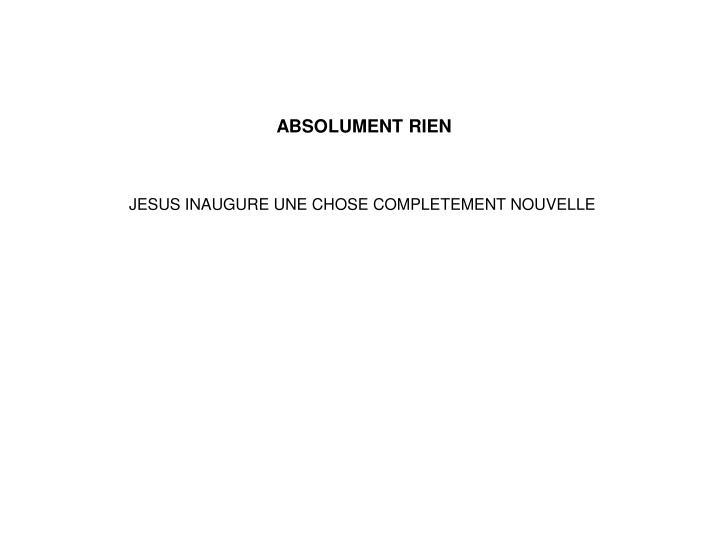 ABSOLUMENT RIEN